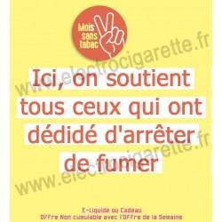 Surprise Mois sans tabac - Offert - Non cumulable avec l'Offre de la Semaine