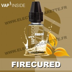Fire Cured - Vap Inside - 10 ml