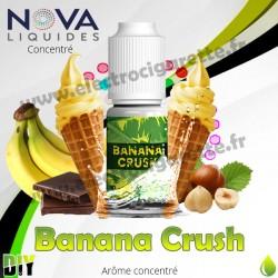 Banana Crush - Arôme concentré - Nova Premium - 10ml - DiY
