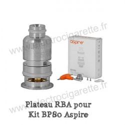 Plateau RBA pour Kit BP80 - Aspire