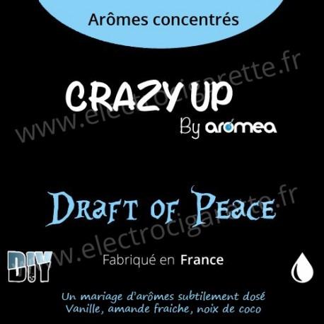 Draft of Peace - Aromea Crazy Up