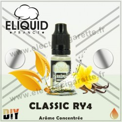 Classic RY4 - Eliquid France - 10 ml - Arôme concentré