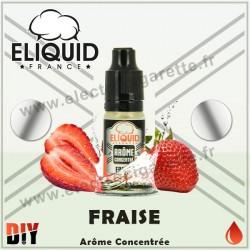 Fraise - Eliquid France - 10 ml - Arôme concentré