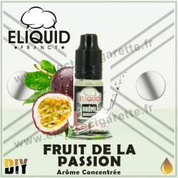 Fruit de la Passion - Eliquid France - 10 ml - Arôme concentré