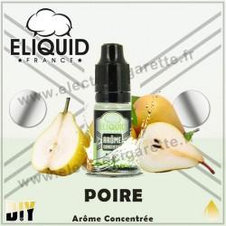 Poire - Eliquid France - 10 ml - Arôme concentré