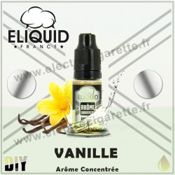 Vanille - Eliquid France - 10 ml - Arôme concentré
