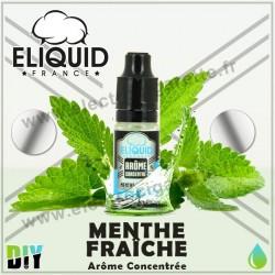 Menthe Fraîche - Eliquid France - 10 ml - Arôme concentré