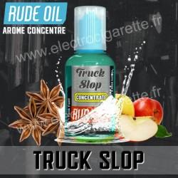 Truck Slop - Rude Oil - Arôme concentré -30 ml