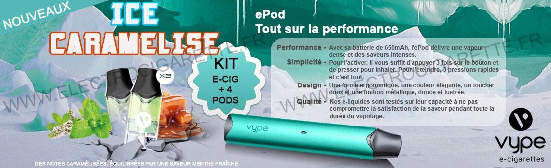 Kit ePod avec la nouvelle saveur Ice Caramélisé